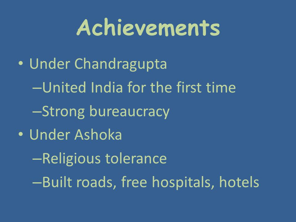 Achievements Under Chandragupta United India for the first time