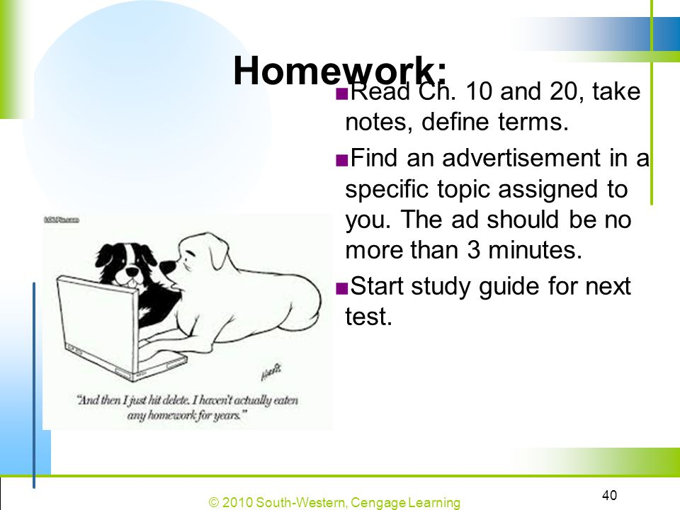 Homework: Read Ch. 10 and 20, take notes, define terms.