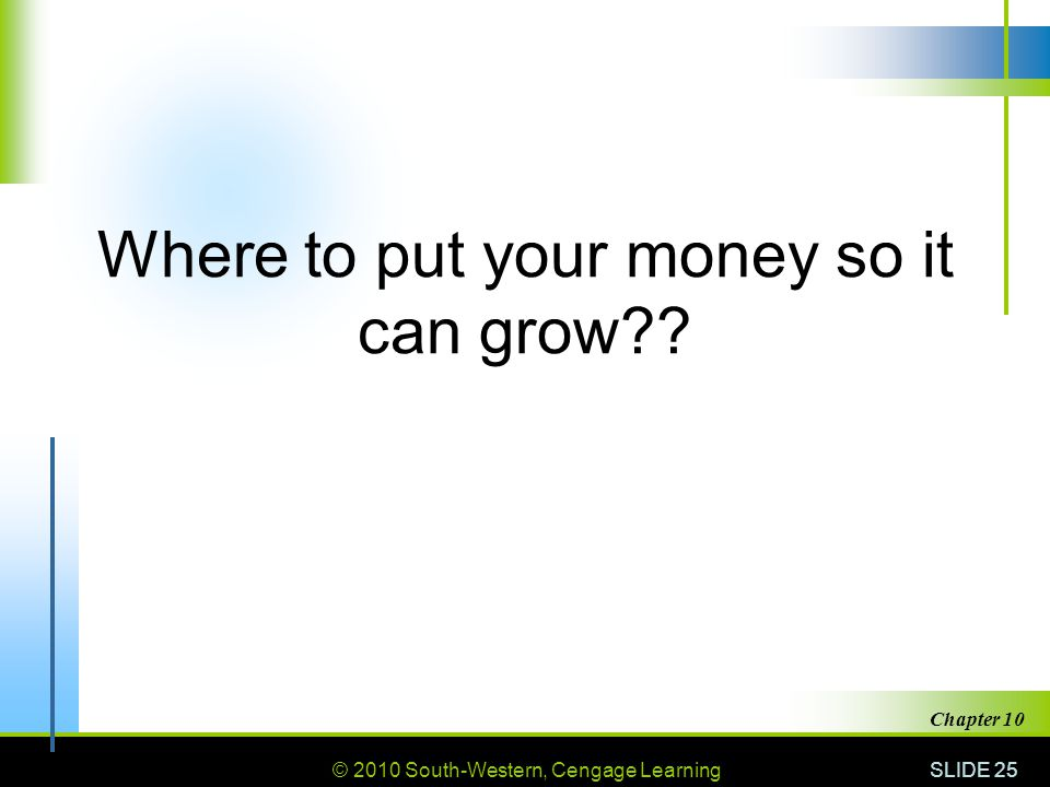Where to put your money so it can grow