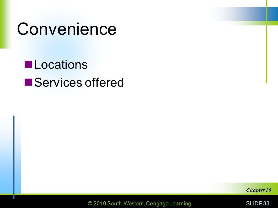 Convenience Locations Services offered Chapter 10