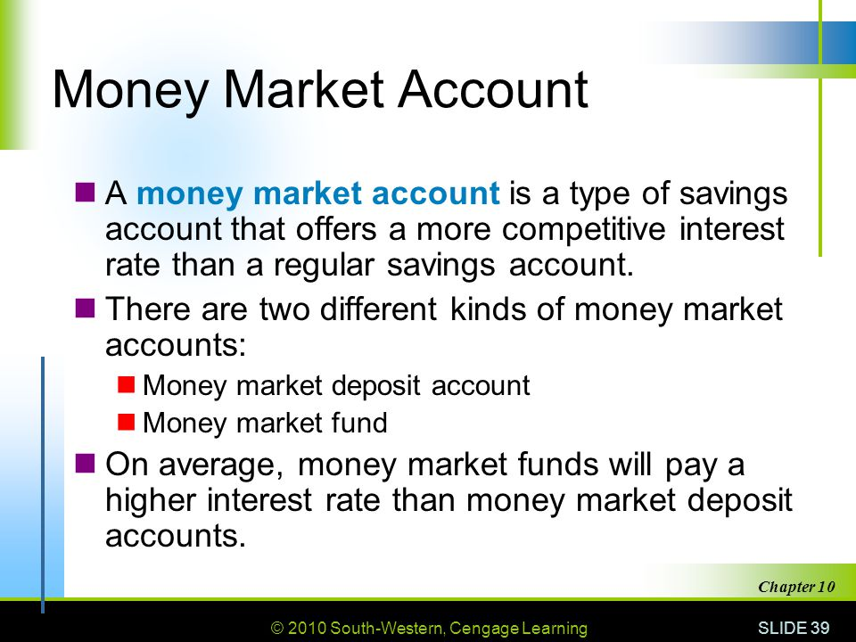 Money Market Account A money market account is a type of savings account that offers a more competitive interest rate than a regular savings account.