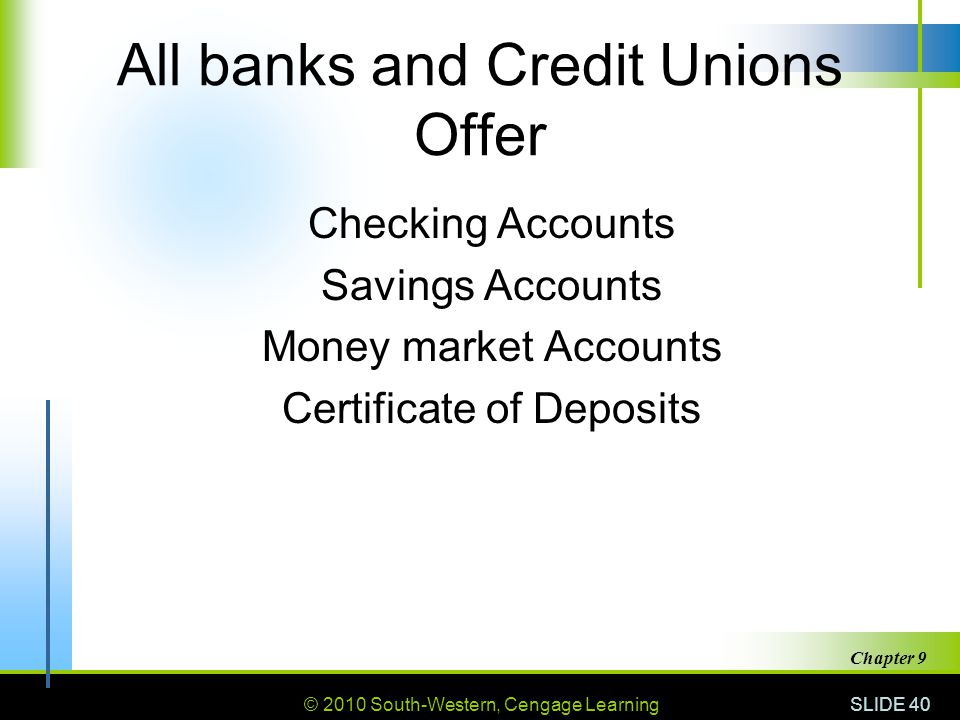 All banks and Credit Unions Offer