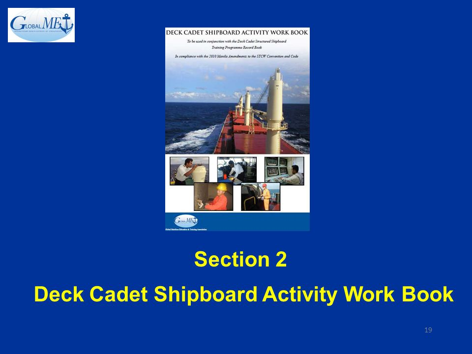SSTP GlobalMET Deck Cadet Structured Shipboard Training