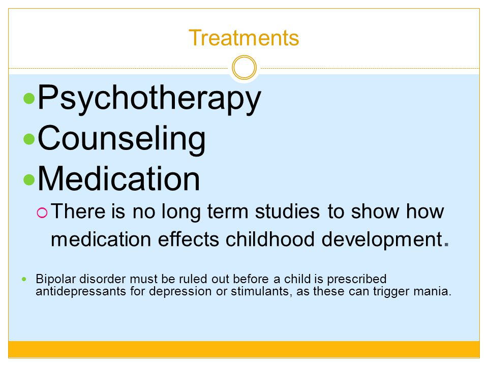 Psychotherapy Counseling Medication Treatments