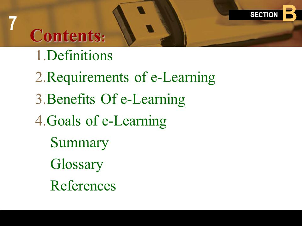 Contents: Definitions Requirements of e-Learning