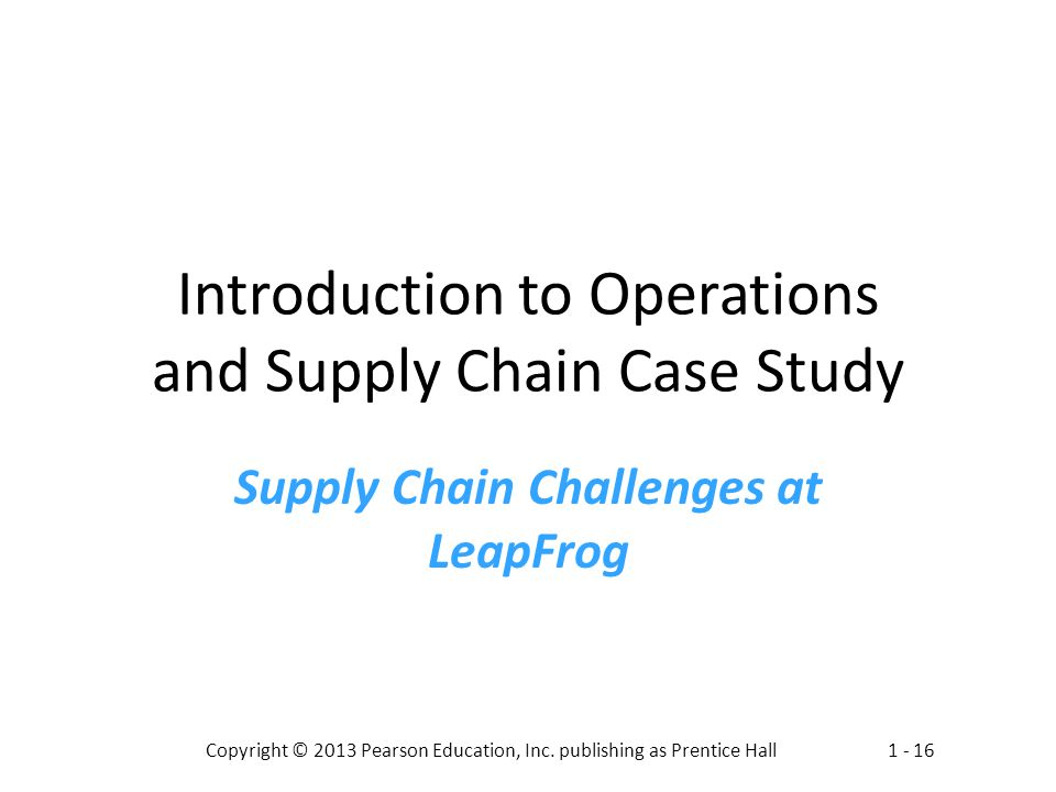 Introduction to Operations and Supply Chain Case Study