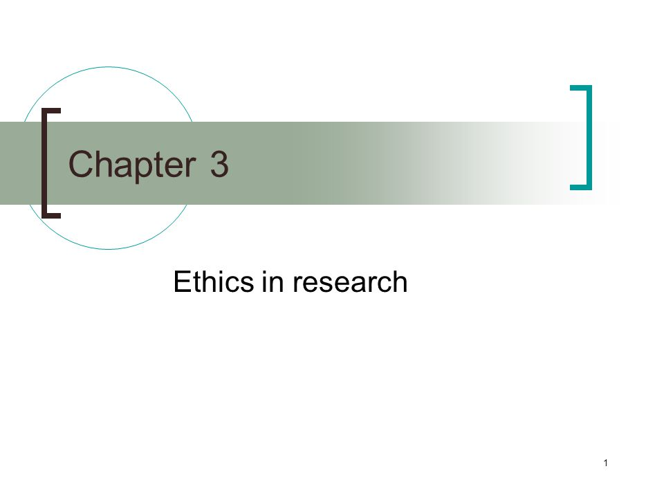 Chapter 3 Ethics in research