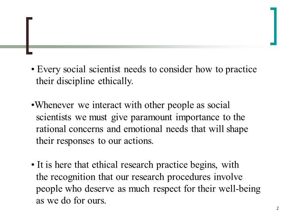Every social scientist needs to consider how to practice