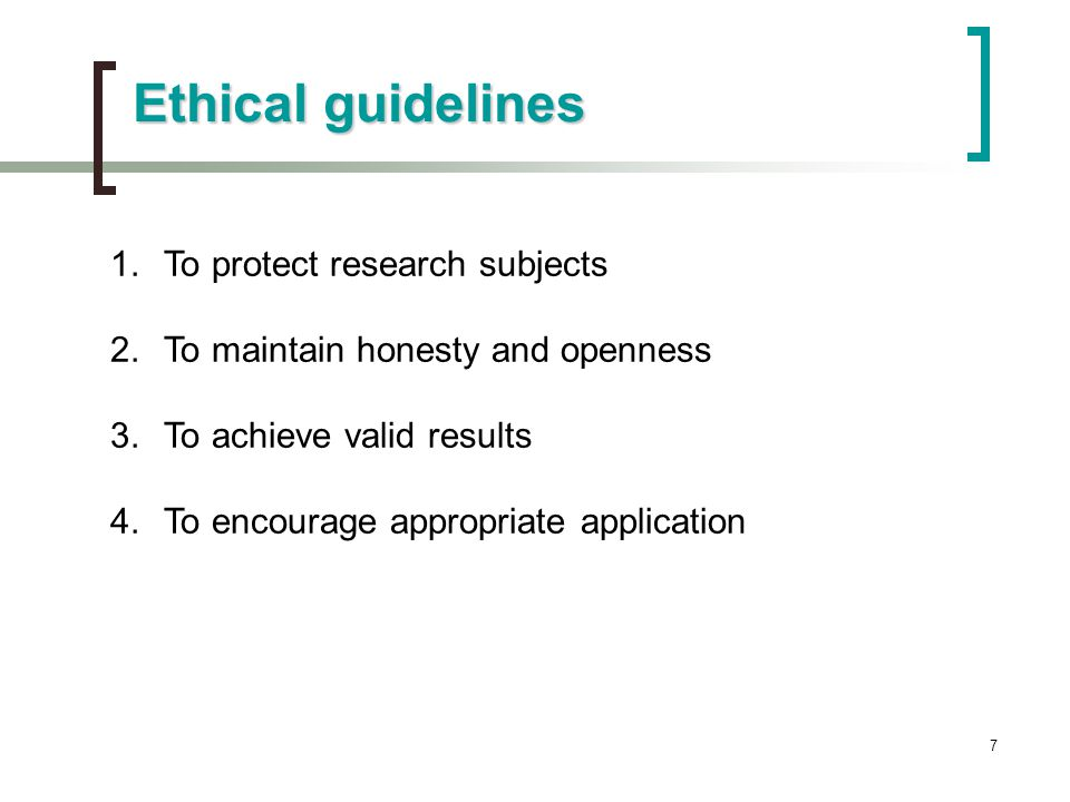 Ethical guidelines To protect research subjects