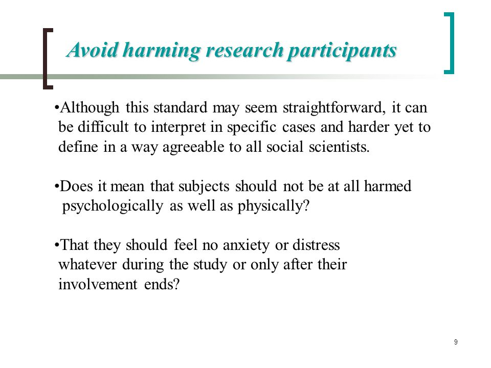 Avoid harming research participants