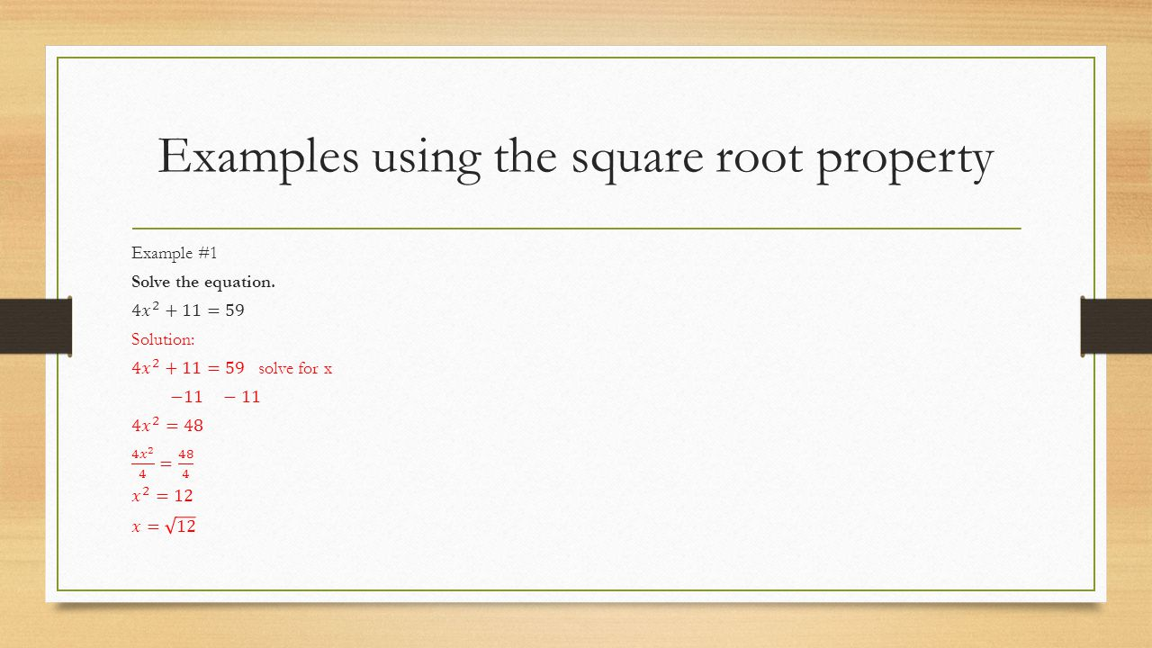 Examples using the square root property