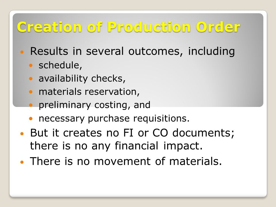 Creation of Production Order