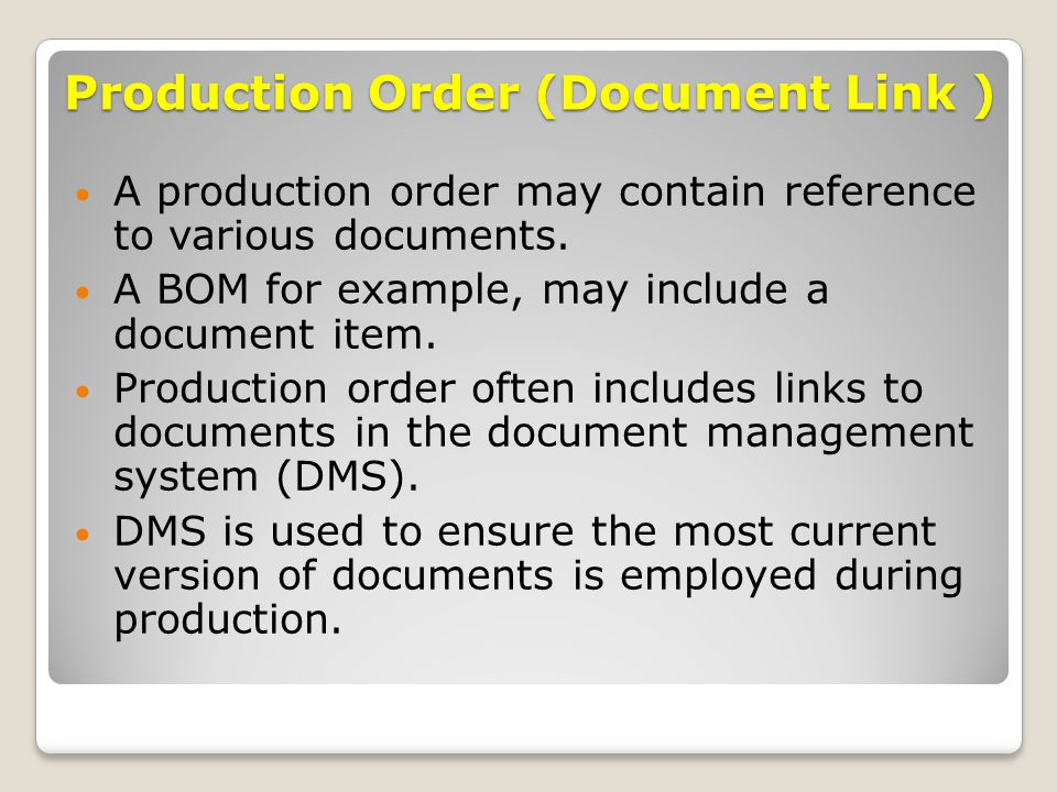Production Order (Document Link )