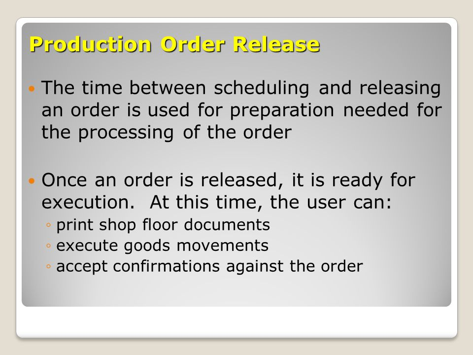 Production Order Release