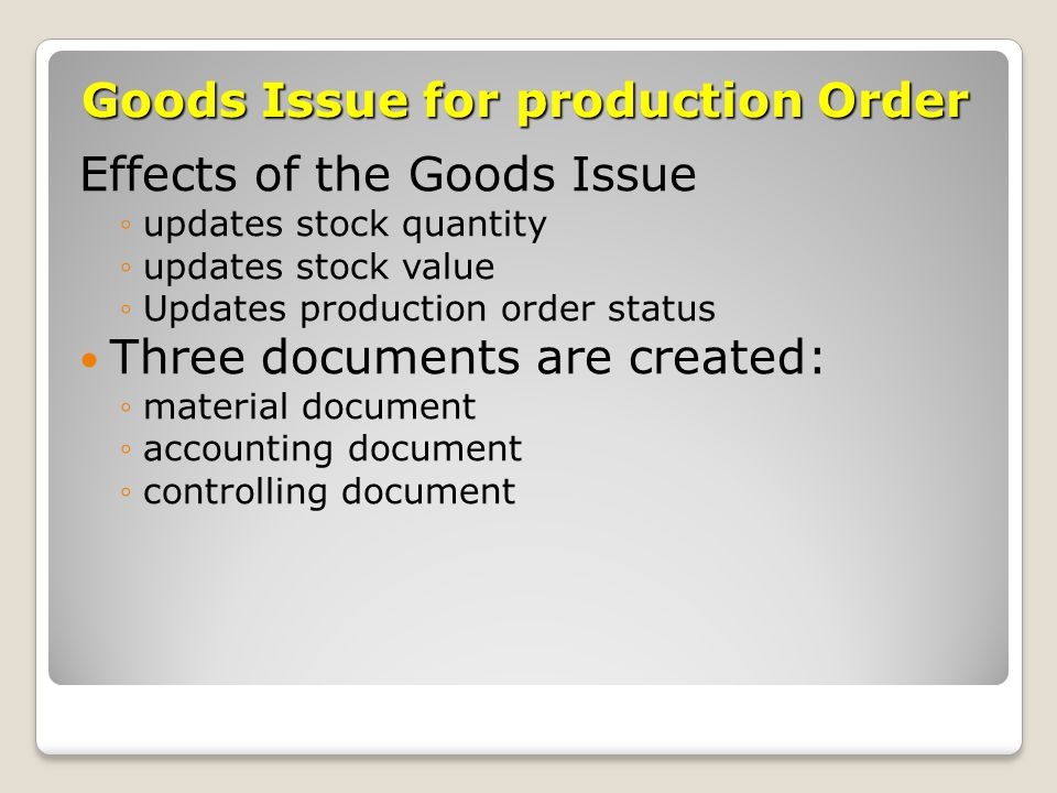 Goods Issue for production Order