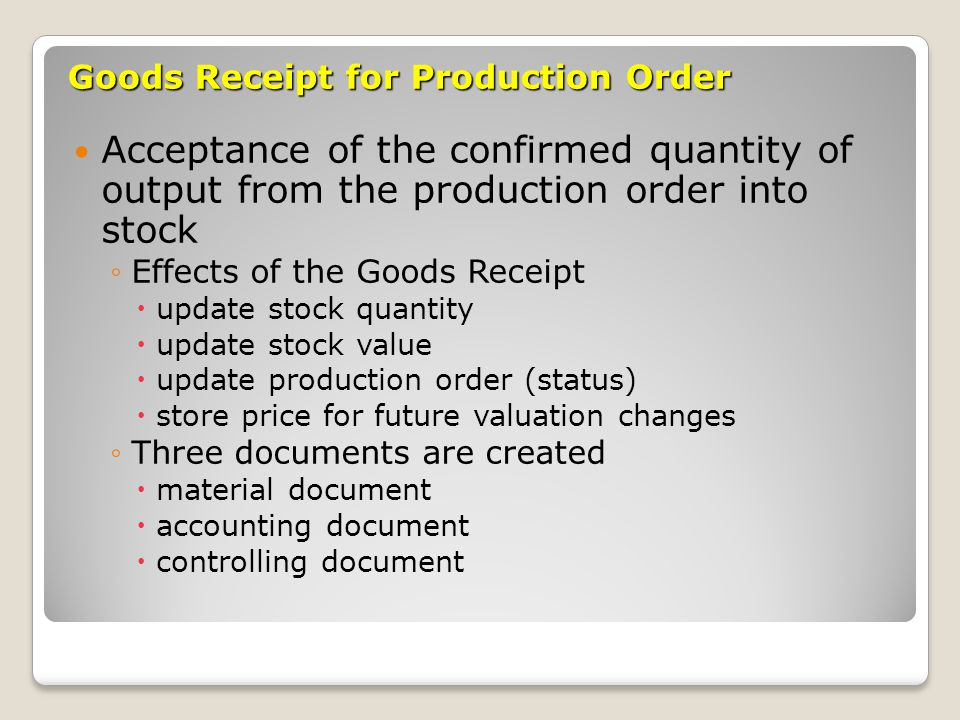 Goods Receipt for Production Order