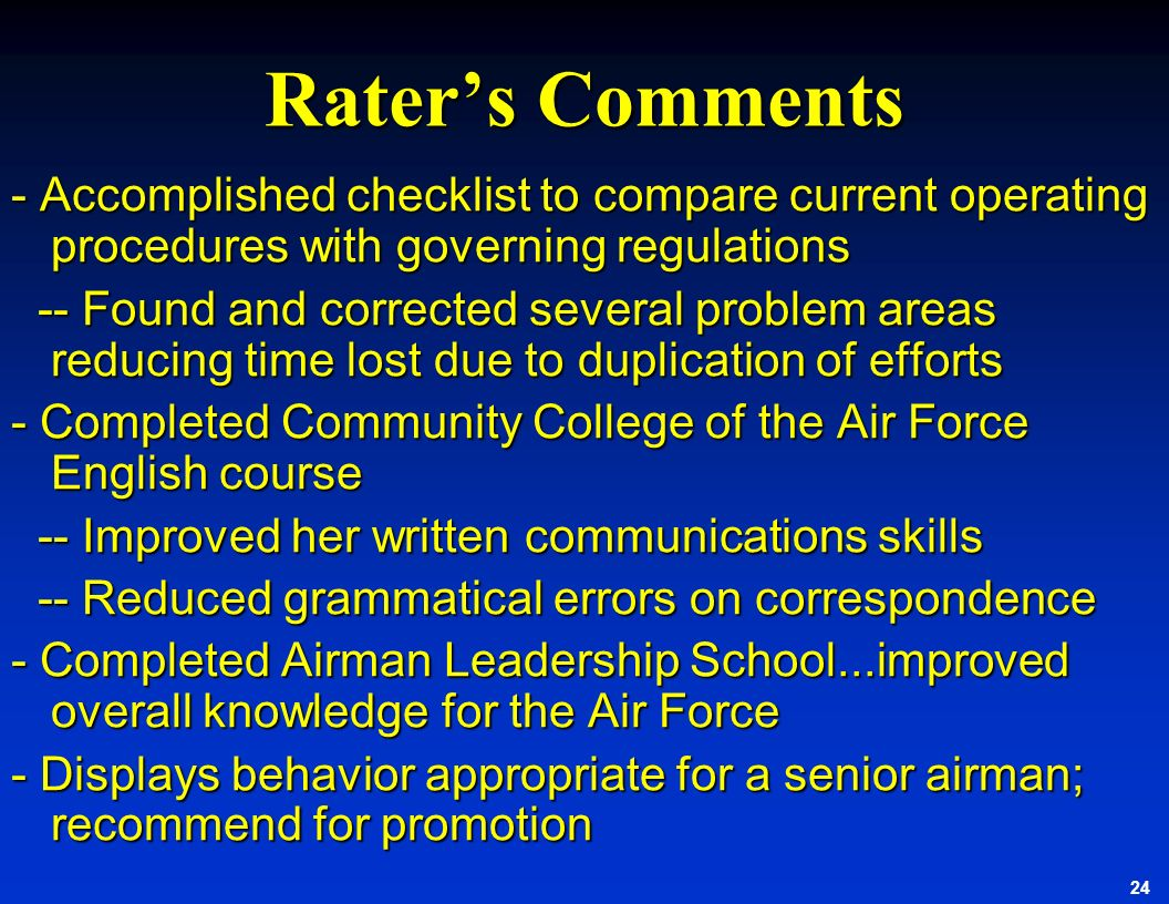 Rater's Comments - Accomplished checklist to compare current operating procedures with governing regulations.