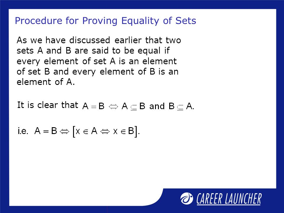 Procedure for Proving Equality of Sets