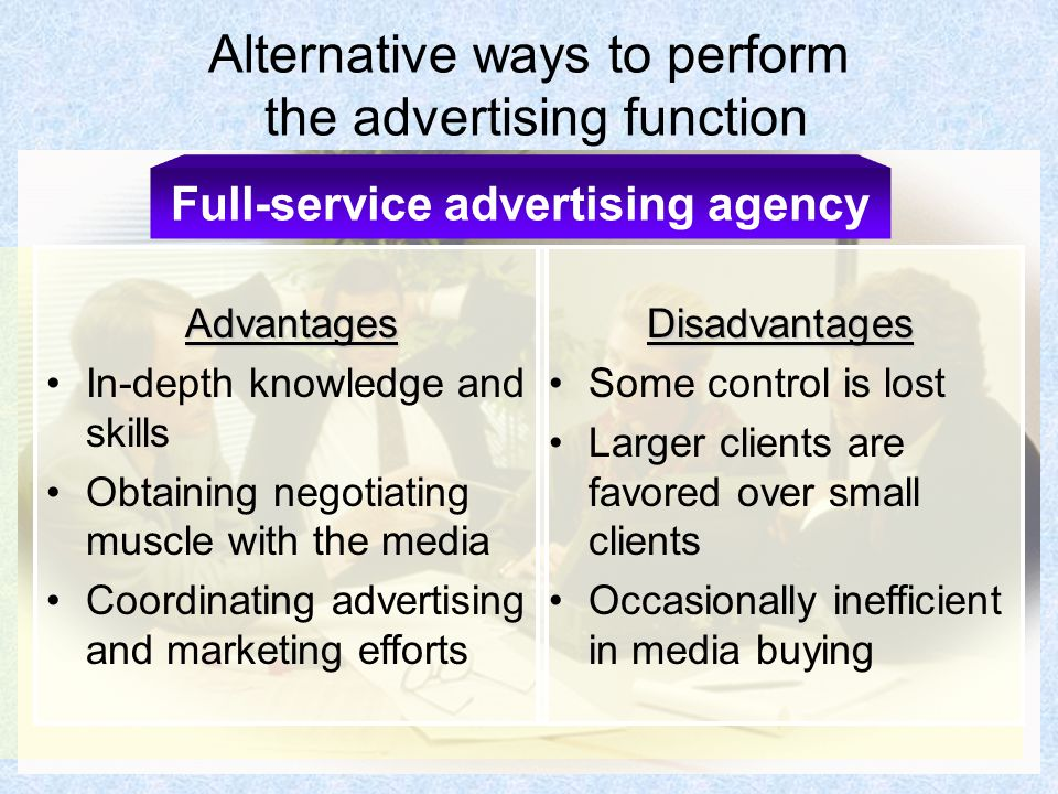 advantages and disadvantages of advertising agencies