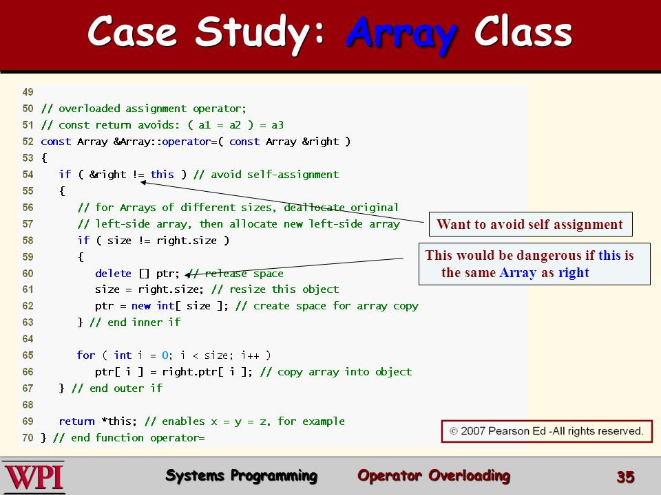 Case Study: Array Class Want to avoid self assignment