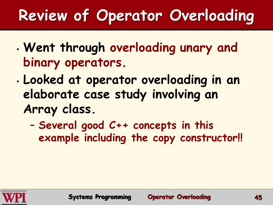 Review of Operator Overloading