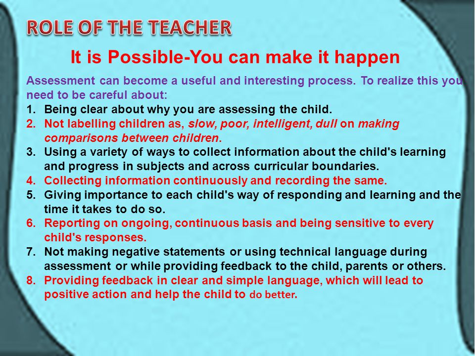 ROLE OF THE TEACHER It is Possible-You can make it happen