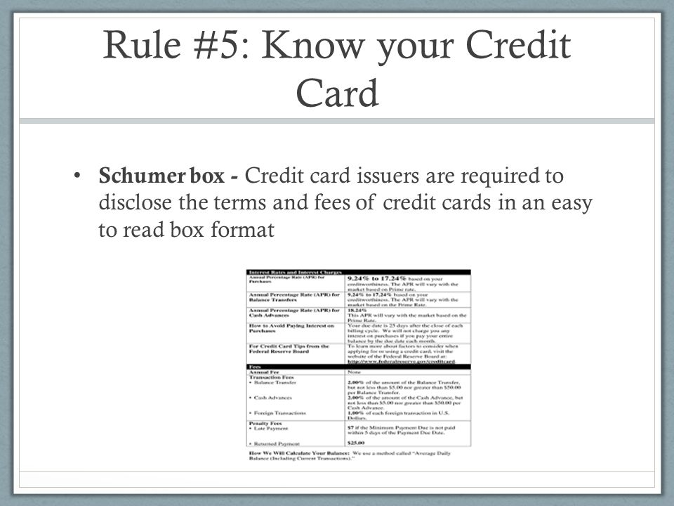 Rule #5: Know your Credit Card