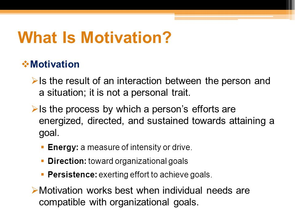 What Is Motivation Motivation