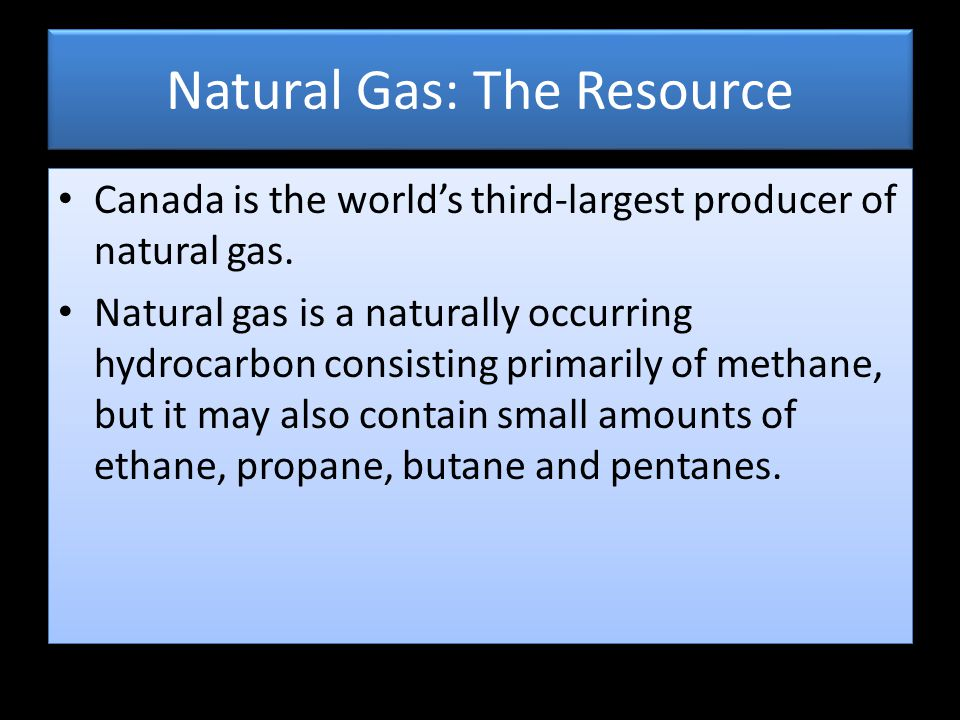 Natural Gas: The Resource