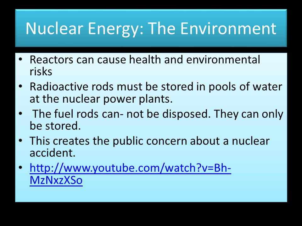Nuclear Energy: The Environment