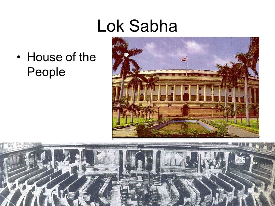 Lok Sabha House of the People