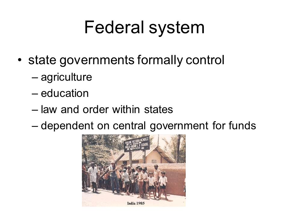 Federal system state governments formally control agriculture