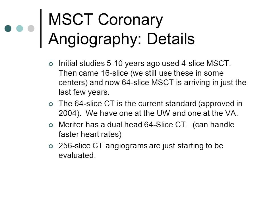 MSCT Coronary Angiography: Details