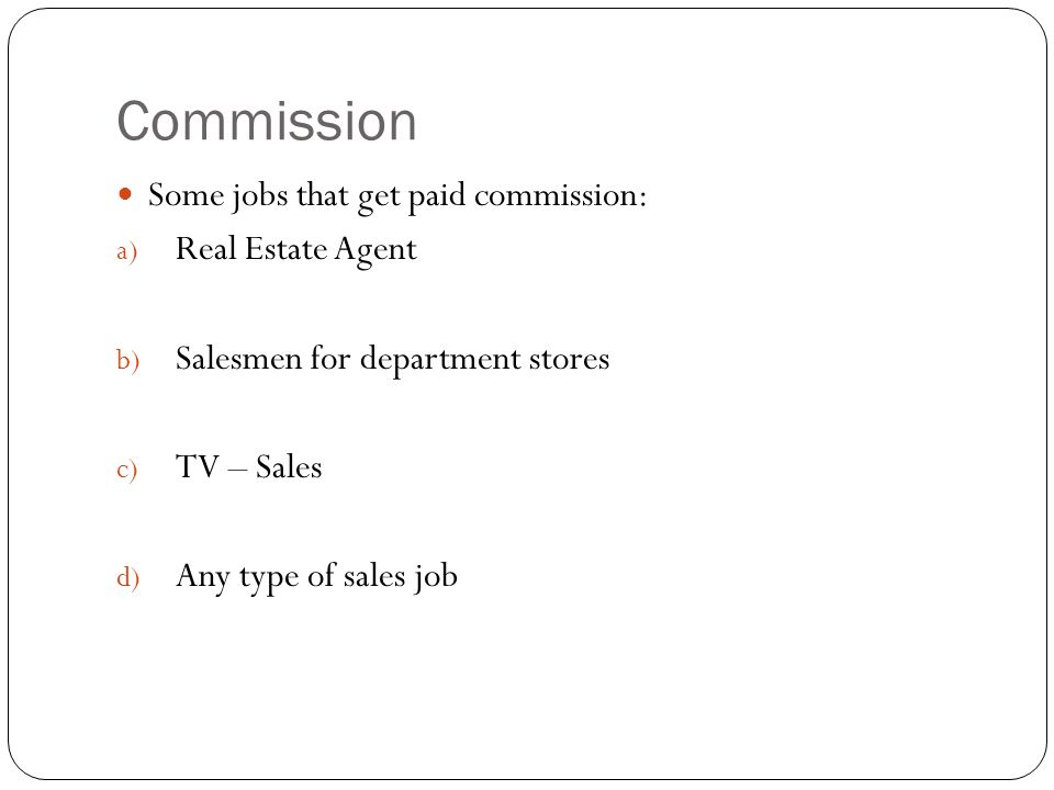 Commissions, Royalties, & Piecework Pay - ppt video online download