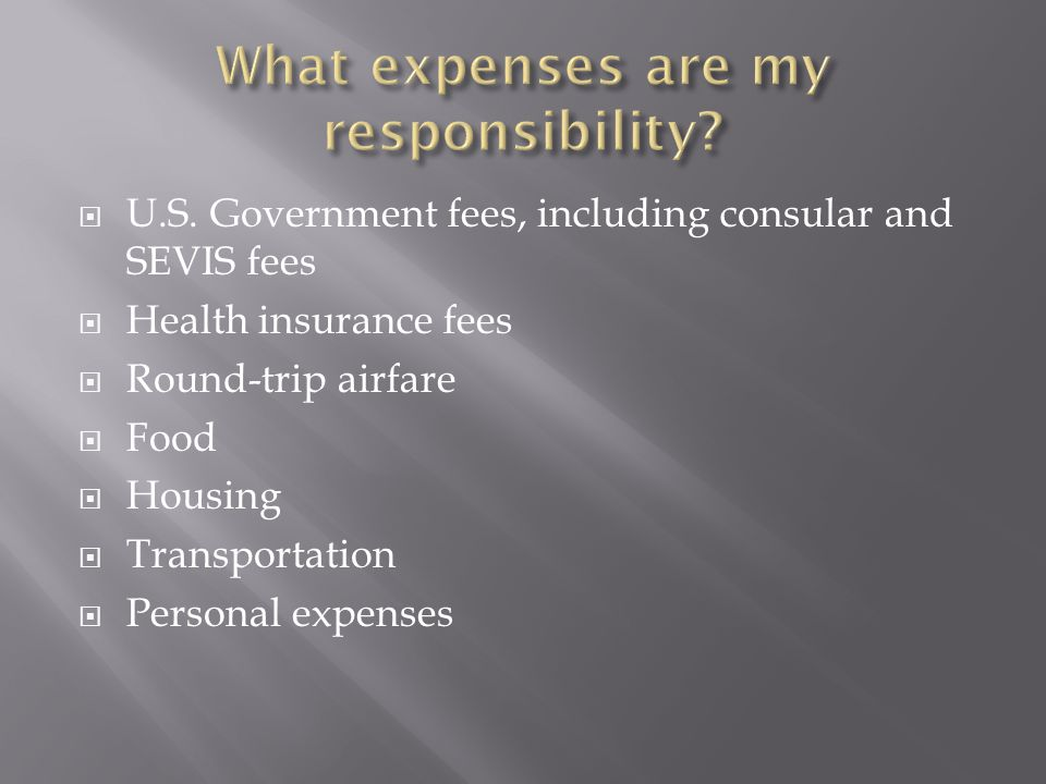 What expenses are my responsibility