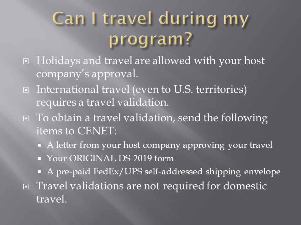 Can I travel during my program