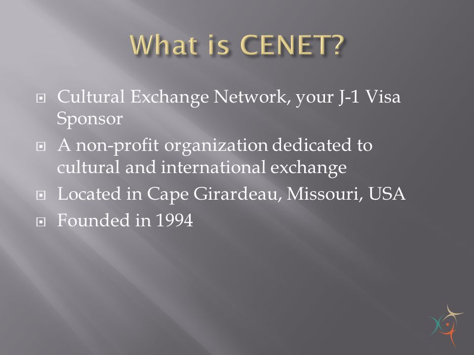 What is CENET Cultural Exchange Network, your J-1 Visa Sponsor