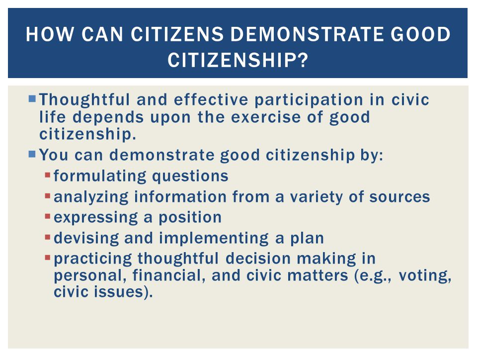 How can Citizens demonstrate good citizenship