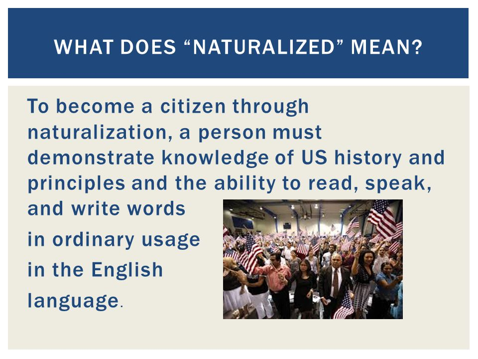 What does Naturalized mean