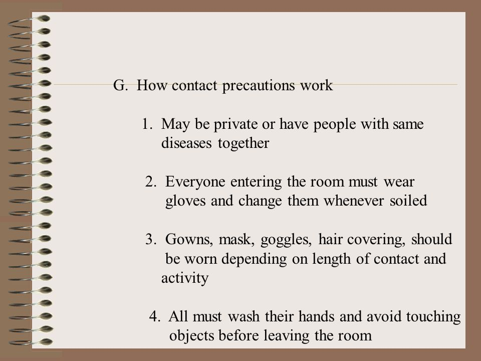 G. How contact precautions work