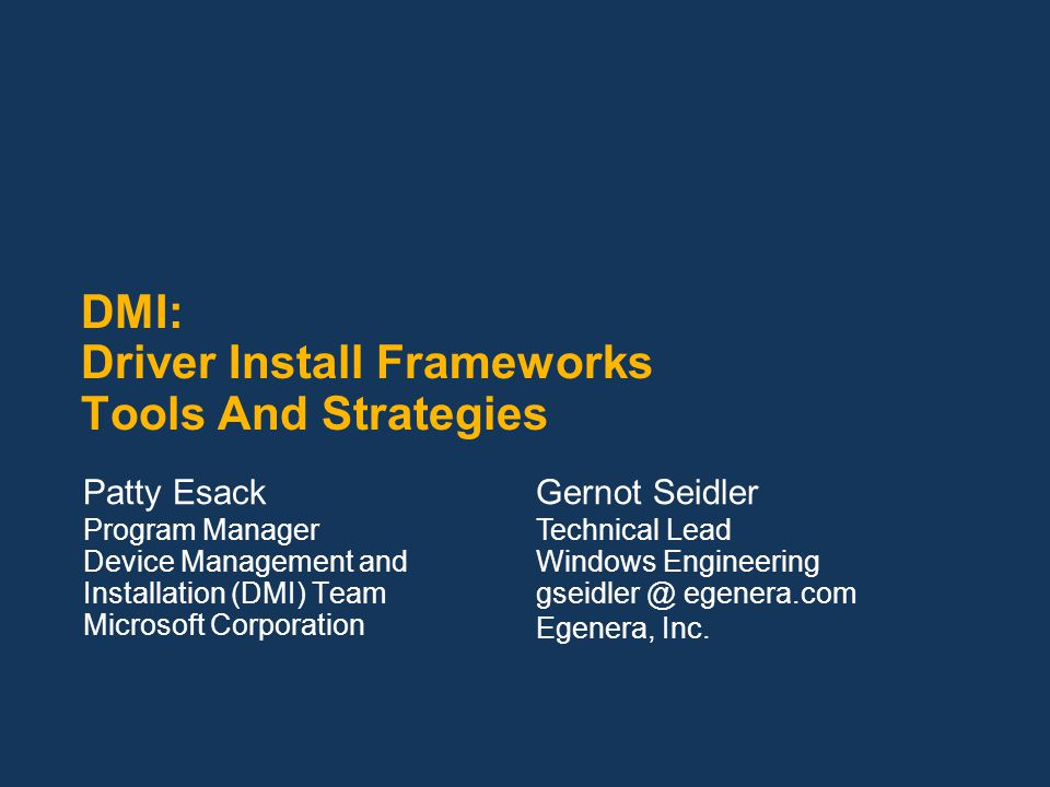 DMI: Driver Install Frameworks Tools And Strategies