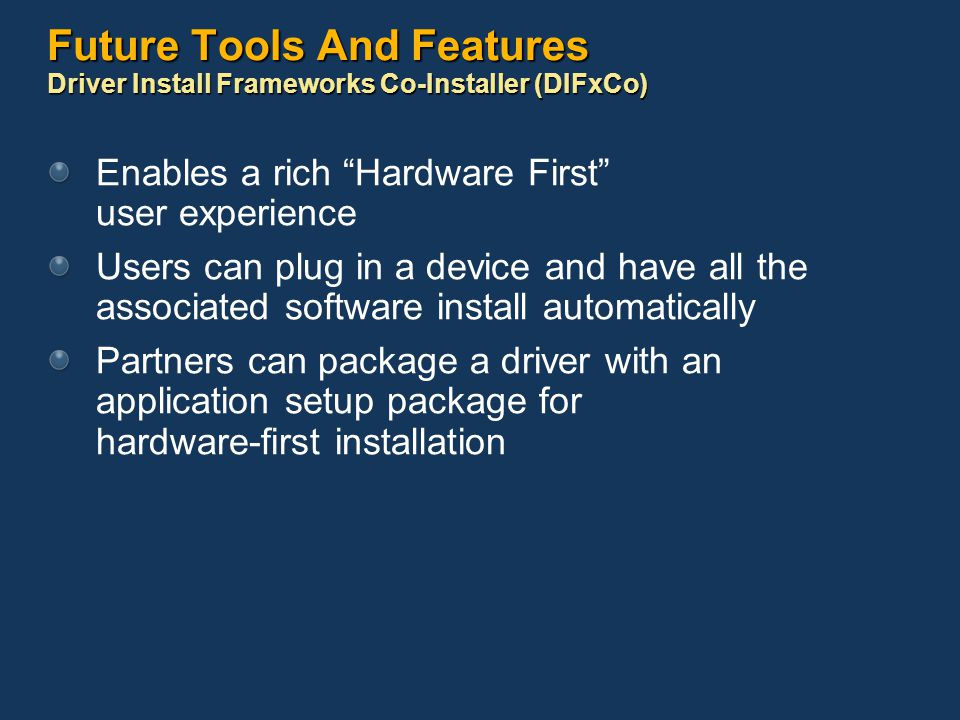 Future Tools And Features Driver Install Frameworks Co-Installer (DIFxCo)