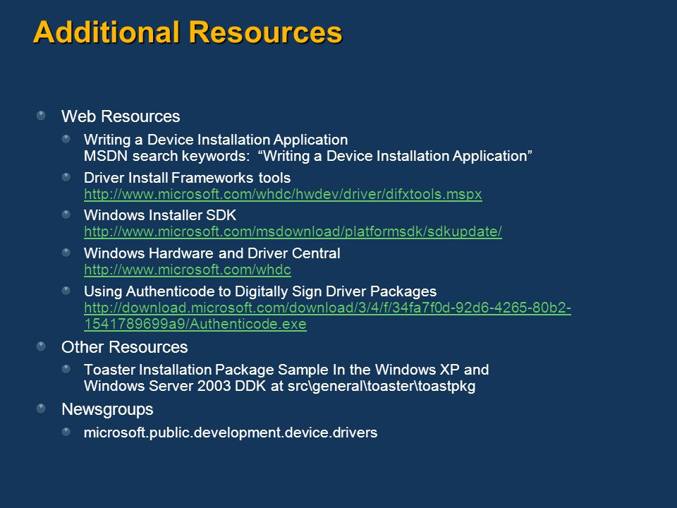 Additional Resources Web Resources Other Resources Newsgroups