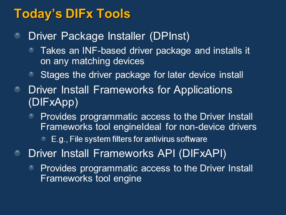 Today's DIFx Tools Driver Package Installer (DPInst)