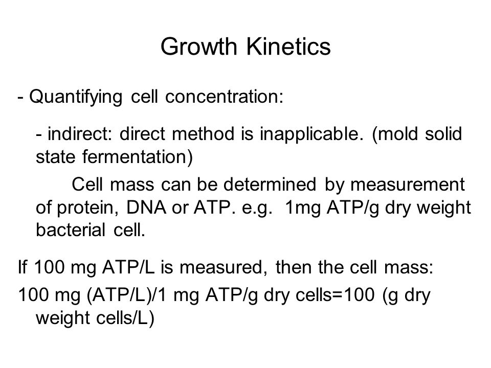 Growth Kinetics - Quantifying cell concentration:
