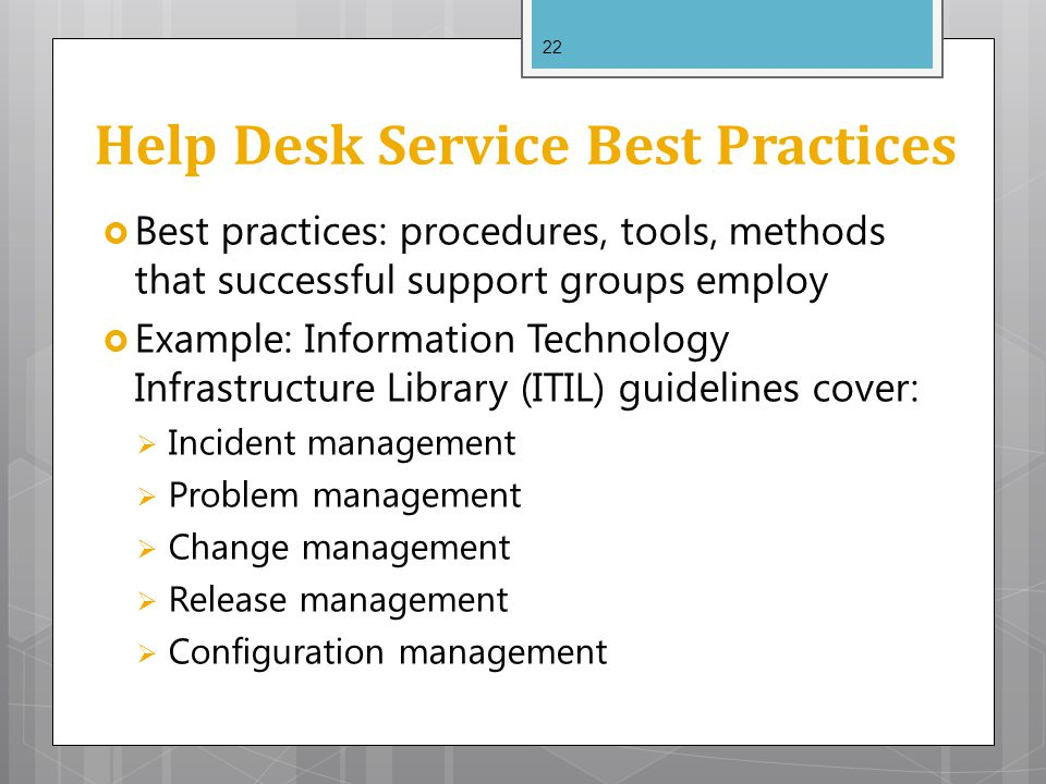 22 Help Desk Service Best Practices