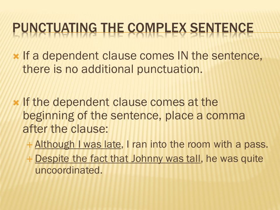 Punctuating the complex sentence