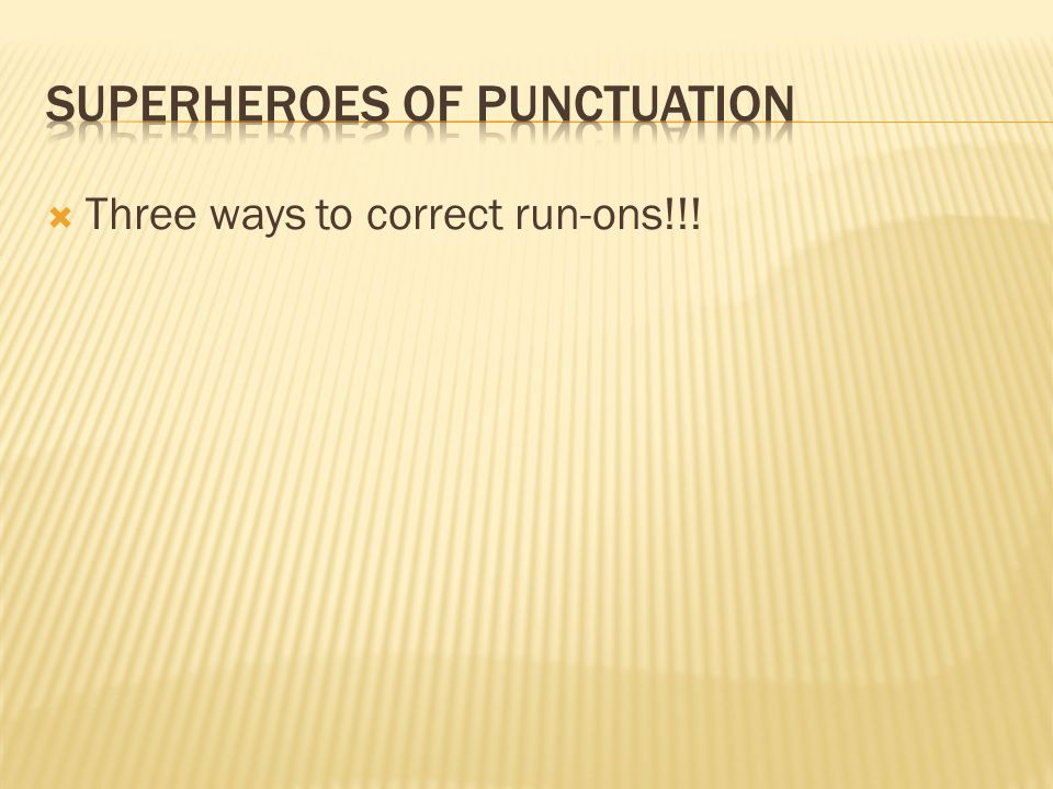 Superheroes of Punctuation
