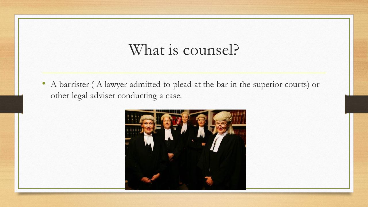 What is counsel.