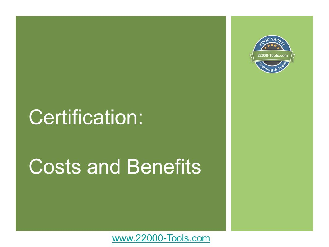 Certification: Costs and Benefits